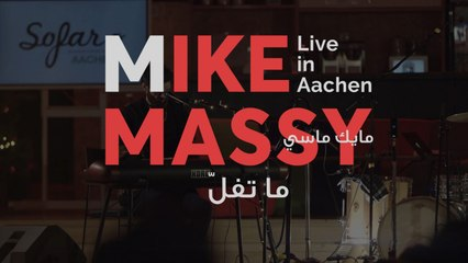 Mike Massy - Ne Me Quitte Pas (Ma Tfell) - Live In Aachen