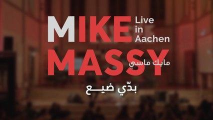 Mike Massy - Baddi Dii' - Live In Aachen