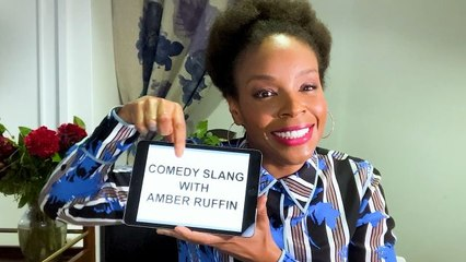 Amber Ruffin Teaches You Comedy Slang
