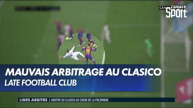 """Le """"Libre Arbitre"""" de Tony Chapron : polémique sur le Clasico"""