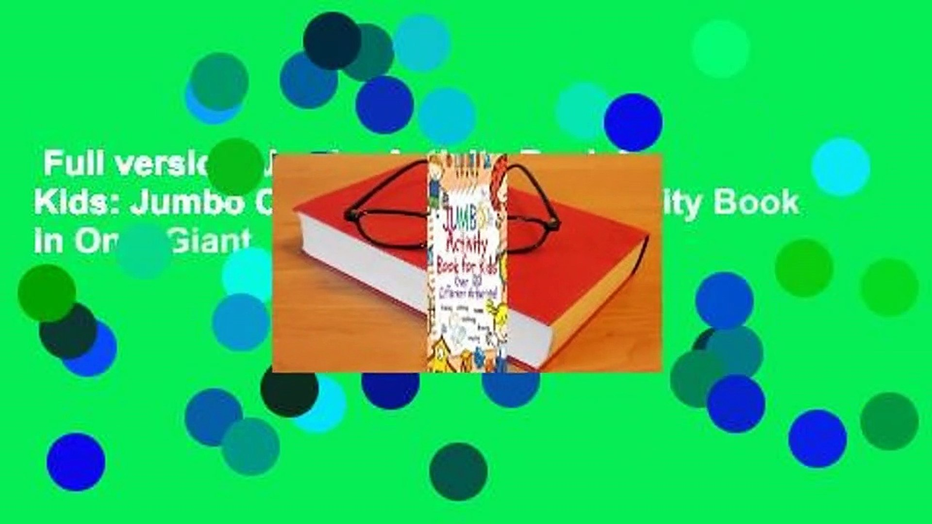 Full version  Jumbo Activity Book for Kids: Jumbo Coloring Book and Activity Book in One: Giant