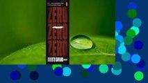 Zero Zero Zero  Review