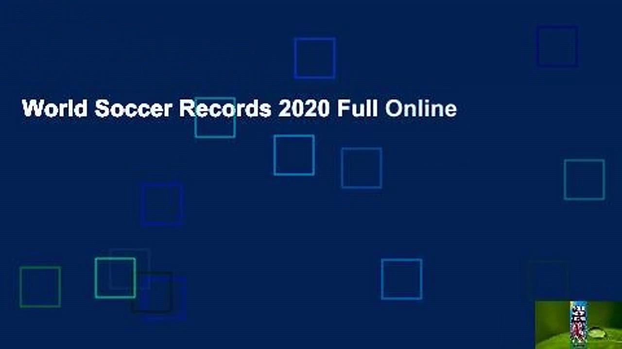World Soccer Records 2020 Full Online