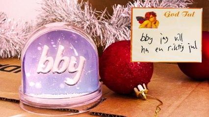 bby - bby jag vill ha en riktig jul