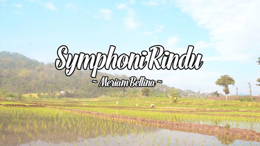 Meriam Bellina - Symphoni Rindu (Official Lyric Video)