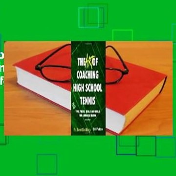 Full version  The Art of Coaching High School Tennis: 88 Tips, Tricks, Skills and Drills for a