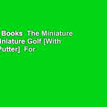 About For Books  The Miniature Book of Miniature Golf [With 2 Balls & Putter]  For Free