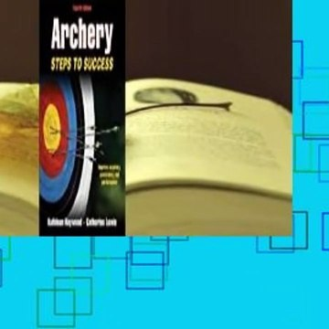 About For Books  Archery: Steps to Success  For Free