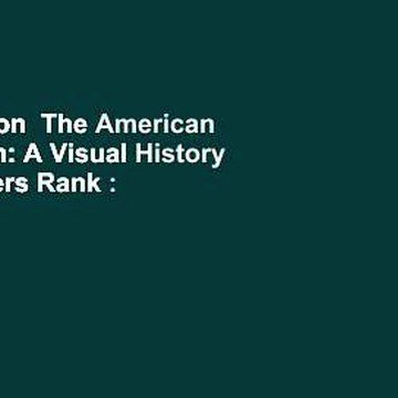 Full version  The American Revolution: A Visual History  Best Sellers Rank : #2