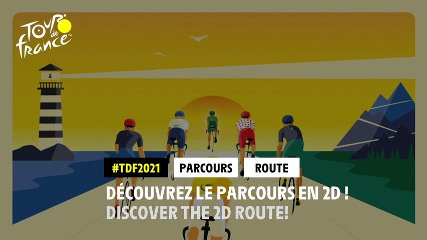 #TDF2021 - Découvrez le parcours en 2D !