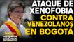 Ataque de xenofobia contra venezolanos en Bogotá    NOTICIAS VENEZUELA HOY octubre 31 2020
