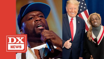 50 Cent Has Something To Say About Lil Wayne's Donald Trump Endorsement