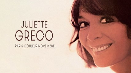 Juliette Gréco - Paris couleur Novembre