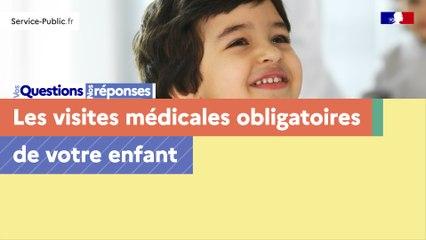 Visites médicales obligatoires de l'enfant : questions, réponses