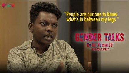 Gender Talks | Episode 4 | Part 2 | Dr.Veena J.S | Chinju Aswathi | With English Subtitles