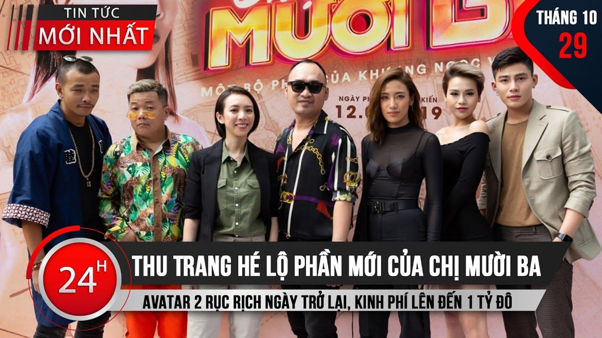 Thu Trang hé lộ phần mới của Chị Mười Ba - Avatar 2 rục rịch ngày trở lại, kinh phí lên đến 1 tỷ đô