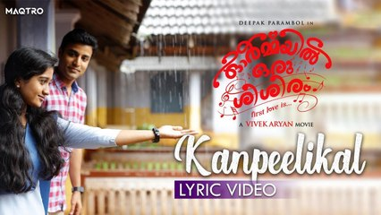 Ormayil Oru Shishiram Song _ Kanpeelikal _ Lyric Video _ Ranjin Raj _ Merin Gregory