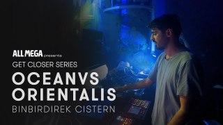Oceanvs Orientalis at Binbirdirek Cistern for Get Closer