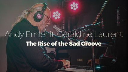 """Andy Emler ft. Géraldine Laurent """"The Rise of the Sad Groove"""""""