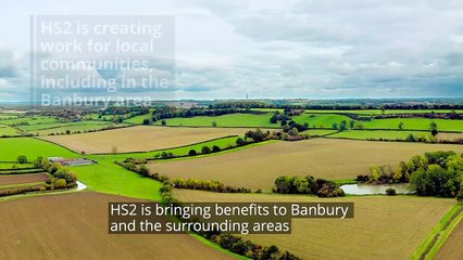 HS2 - Creating jobs in and around Banbury