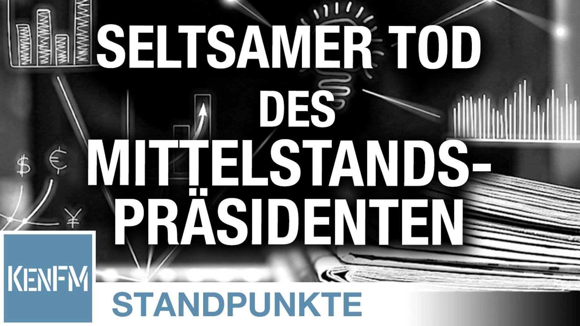 Seltsamer Tod des Mittelstandspräsidenten | Von Hermann Ploppa