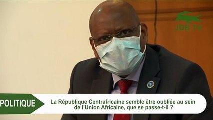 """SMAILL CHERGUI """"La République Centrafricaine est au cœur de notre stratégie(Union Africaine)"""""""