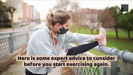 Best Advice From Experts for Working Out After You've Had COVID-19