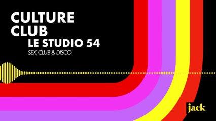 Culture club #2 - Le Studio 54