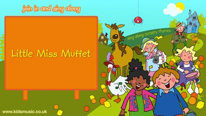 Kidzone - Little Miss Muffet