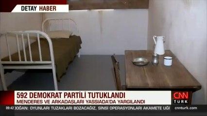 İşte Adnan Menderes'in tutulduğu o oda