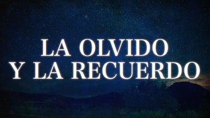 Los Ejemplares Del Rancho - La Olvido Y La Recuerdo