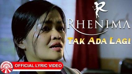 Rhenima - Tak Ada Lagi [Official Lyric Video HD]