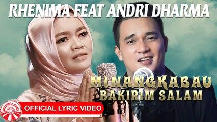 Rhenima & Andri Dharma - Minangkabau Bakirim Salam [Official Lyric Video HD]