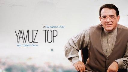 Yavuz Top - Hal Yaman Oldu - [Official Music Video © 1996 Ses Plak]
