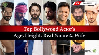 Bollywood Top Actors Details: 50 Bollywood Actor's Real Age   Height   Wife & Family   Real Name  
