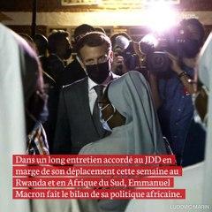 EXCLUSIF. Immigration, terrorisme, colonisation... Les confidences de Macron en Af