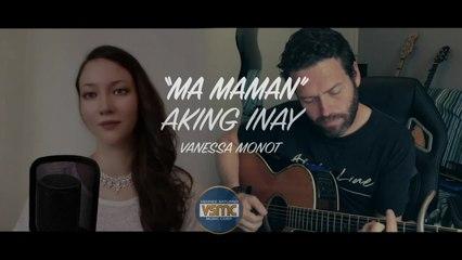 """Vanessa Monot - Ma Maman - """"Aking Inay"""" French Version"""