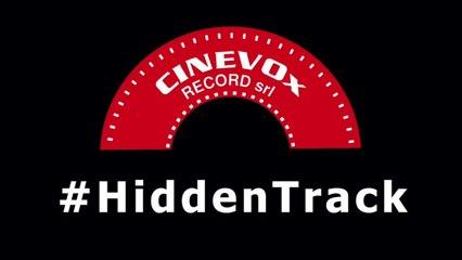 #HiddenTrack - dentro i segreti di Cinevox Record