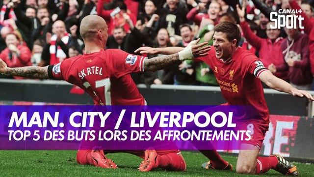 Top 5 des buts lors des Manchester City / Liverpool