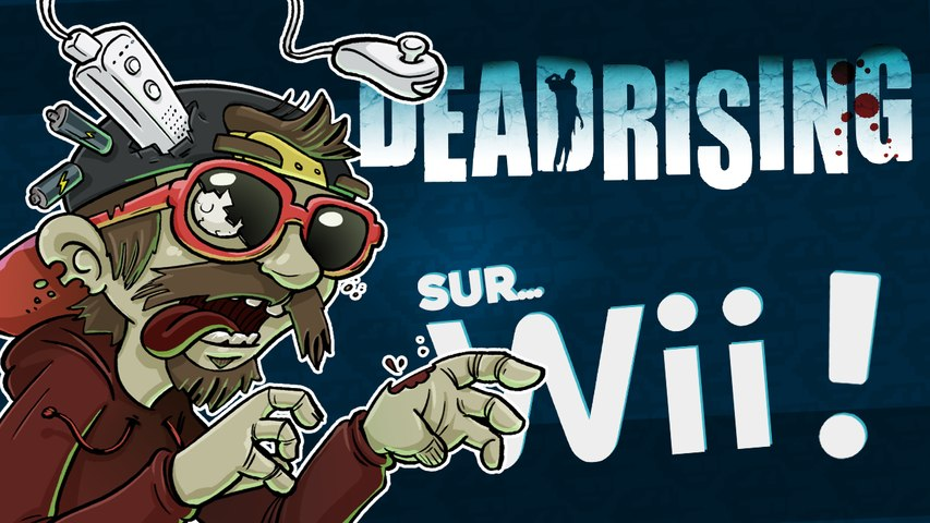 DEAD RISING sur Wii ?!