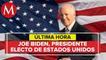 Joe Biden gana elecciones y presidencia de Estados Unidos 2020
