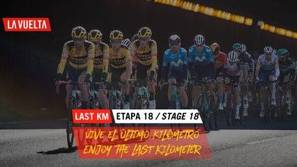 Ultimo kilómetro / Last Kilometer - Étape 18 / Stage 18   La Vuelta 20