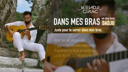 Kendji Girac - Dans mes bras