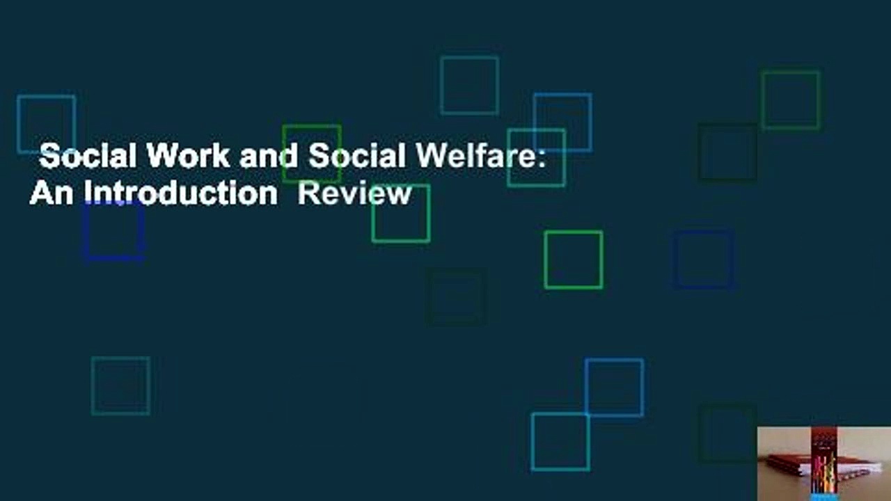 Social Work and Social Welfare: An Introduction  Review