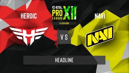 CSGO - Natus Vincere vs. Heroic [Inferno] Map 1 - ESL Pro League Season 12 - Playoffs - EU