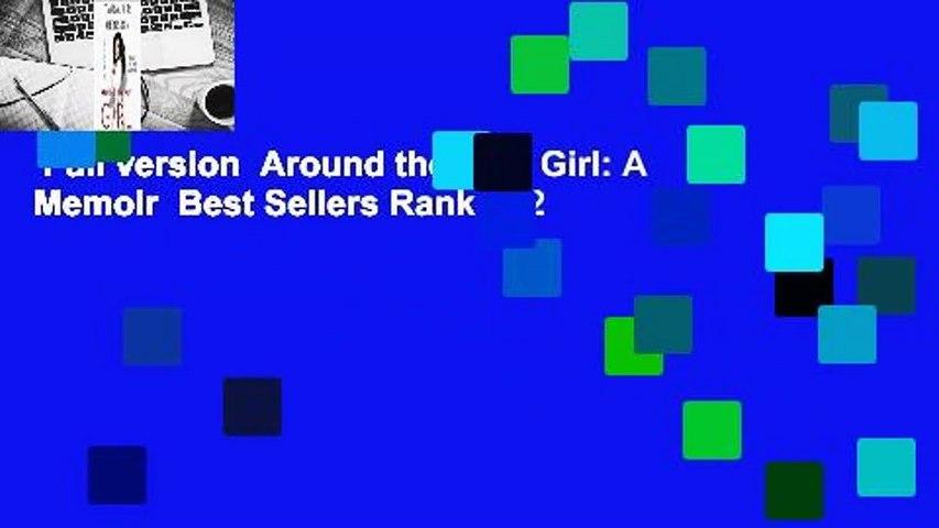 Full version  Around the Way Girl: A Memoir  Best Sellers Rank : #2
