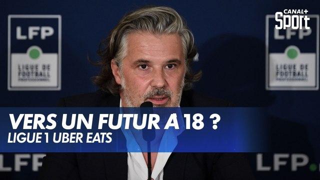 Ligue 1 : vers un futur à 18 ?