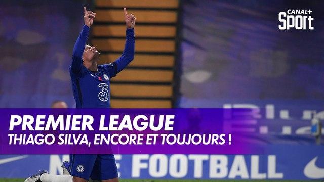 Thiago Silva, encore et toujours là !
