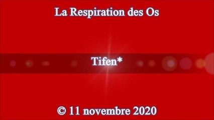 "Tifen* - ""La Respiration des Os"" ... 11/11/2020"