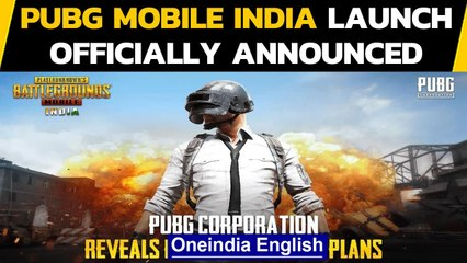 PUBG Mobile India launch officially announced, what changes should gamers expect?|Oneindia News